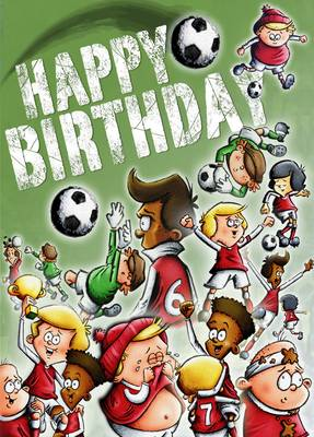 Happy Birthday - Soccer by John Bigwood
