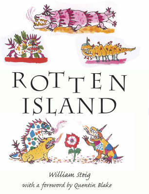 Rotten Island by William Steig, Quentin Blake, Rose Forshall