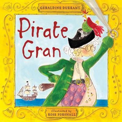 Pirate Gran by Geraldine Durrant