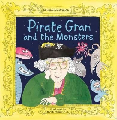Pirate Gran and the Monsters by Geraldine Durrant