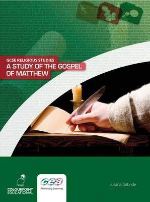 A Study of the Gospel of Matthew by Juliana Gilbride