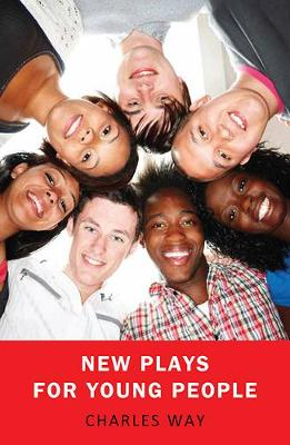 New Plays for Young People by Charles Way