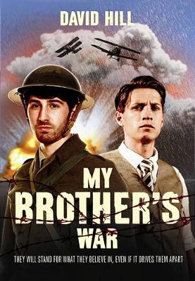 My Brother's War by David Hill