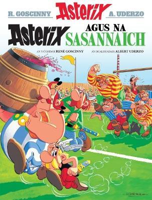Asterix Agus Na Sasannaich (Gaelic) by Rene Goscinny