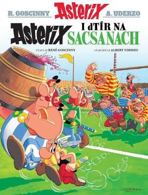 Asterix i dTir Na Sasanaich by Rene Goscinny
