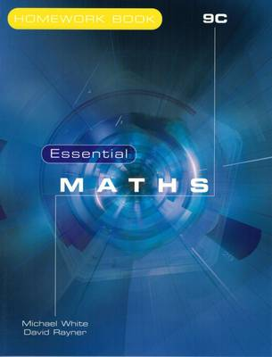 Essential Maths Homework by Michael White, David Rayner