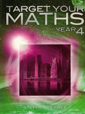 Target Your Maths Year 4 by Stephen Pearce