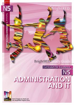 National 5 Administration & IT Study Guide by Claire Cooper, Raymond Simpson
