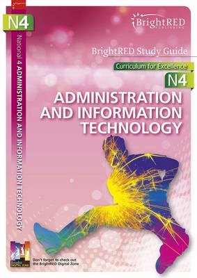 National 4 Administration and IT Study Guide by Jane Sturrock