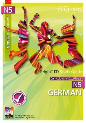 National 5 German Study Guide by Kathrin Felber, Susan Bremner