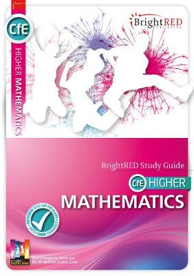 CFE Higher Mathematics Study Guide by Linda Moon, Peter Richmond