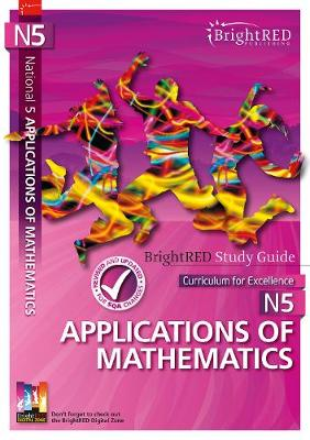 National 5 Applications of Mathematics Study Guide by Brian J. Logan
