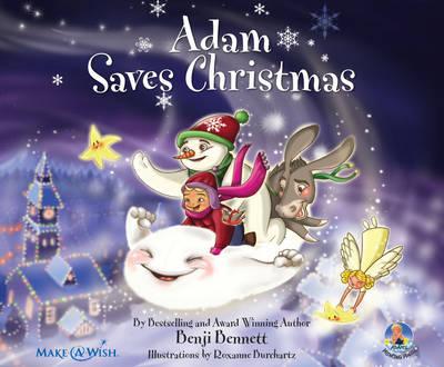 Adam Saves Christmas by Benji Bennett