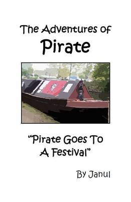 Pirate Goes to a Festival by Janul
