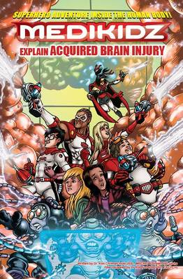Medikidz explain Acquired Brain Injury What's Up with Tamara? by Dr. Kim Chilman-Blair, Shawn DeLoache