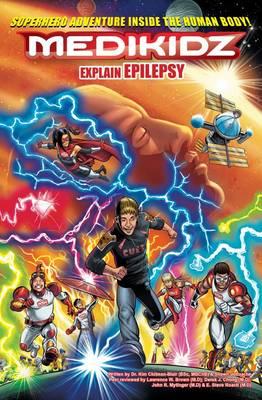 Medikidz Explain Epilepsy What's Up with Jack? by Dr. Kim Chilman-Blair, Shawn DeLoache