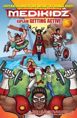 Medikidz Explain Getting Active What's Up with Jenna? by Dr. Kim Chilman-Blair, Shawn DeLoache