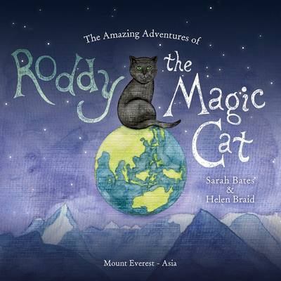 Amazing Adventures of Roddy the Magic Cat by Sarah Bates
