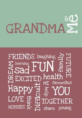 Grandma & Me by from you to me