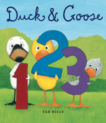 Duck and Goose 1,2,3 by Tad Hills