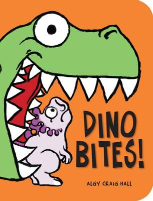Dino Bites! by Algy Craig-Hall