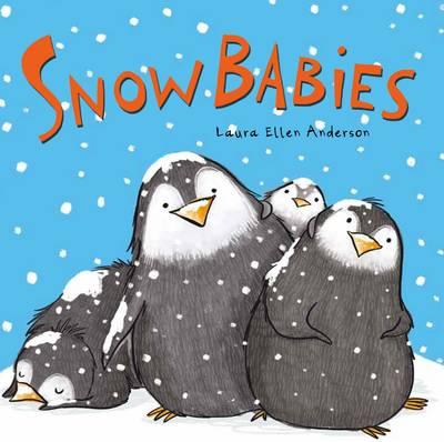 Snow Babies by Laura Ellen Anderson