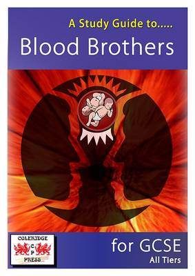 A Study Guide to Blood Brothers for GCSE All Tiers by Janet Marsh