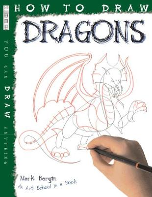 How To Draw Dragons by Mark Bergin