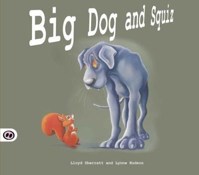 Big Dog and Squiz by Lloyd Sherratt