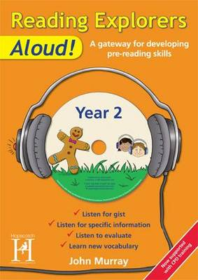 Reading Explorers Aloud! Year 2 A Gateway for Developing Pre-Reading by John Murray