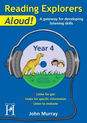 Reading Explorers Aloud! Year 4 by John Murray