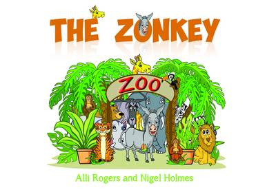 The Zonkey by Alli Rogers, Nigel Holmes