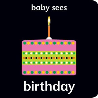 Baby Sees - Birthday by Chez Picthall