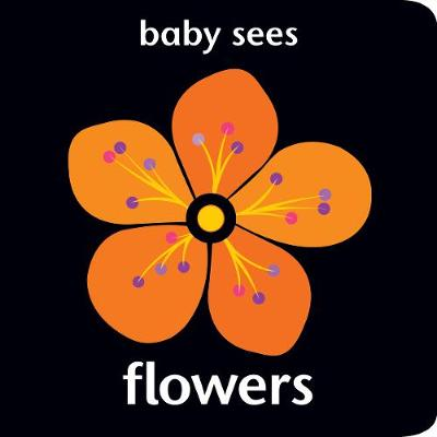 Baby Sees - Flowers by Chez Picthall