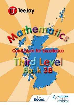 TeeJay CfE Maths by Tom Strang, James Geddes, James Cairns
