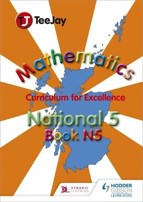 TeeJay National Maths Textbook N5 by Tom Strang, James Geddes, James Cairns