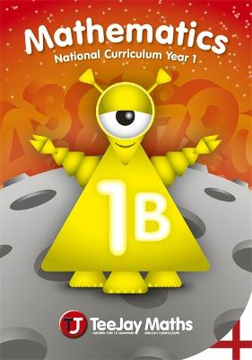 TeeJay National Curriculum Year 1 Book 1B by Thomas Strang, James Geddes, James Cairns
