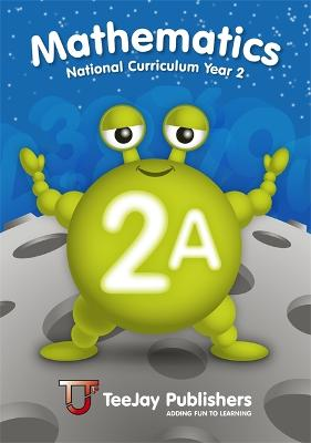 TeeJay National Curriculum Year 2 Book 2A by Thomas Strang, James Geddes, James Cairns