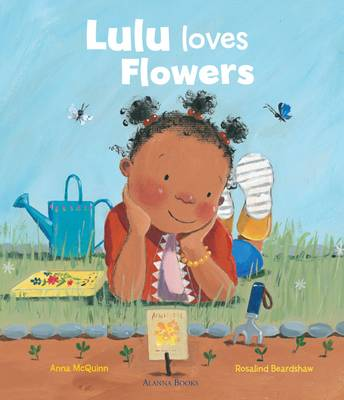 Lulu Loves Flowers by Anna McQuinn, Rosalind Beardshaw
