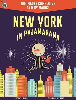 New York in Pyjamarama by Michael Leblond