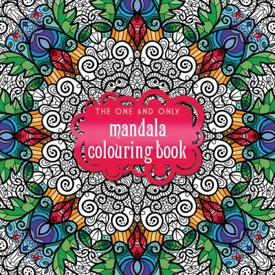 The One and Only Mandala Colouring Book by