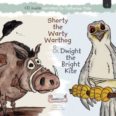 Shorty the Warty Warthog & Dwight the Bright Kite by Dominic Vince, Craig Green