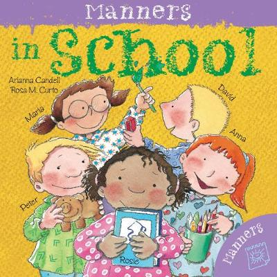 Manners in School by Arianna Candell