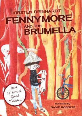 Fennymore and the Brumella by Kirsten Reinhardt