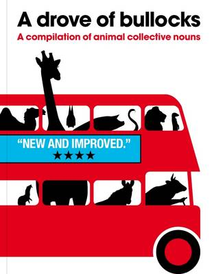 A Drove of Bullocks A Compilation of Animal Collective Nouns by PatrickGeorge