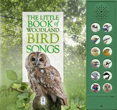 The Little Book of Woodland Bird Songs by Caz Buckingham, Andrea Pinnington