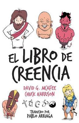 El Libro de Creencia by David G McAfee