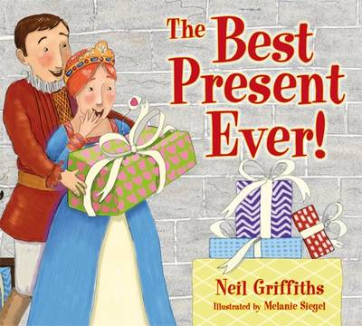 The Best Present Ever! by Neil Griffiths