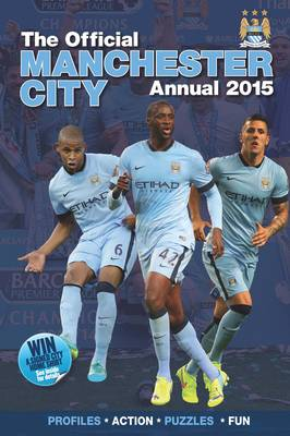 Official Manchester City FC 2015 Annual by