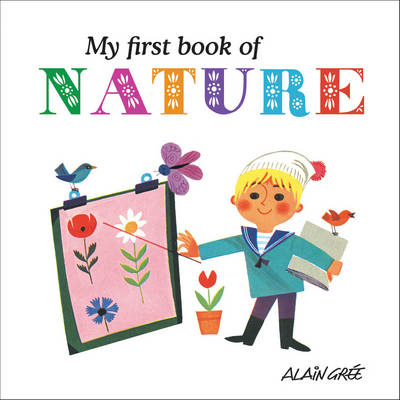 My First Book of Nature by Alain Gree
